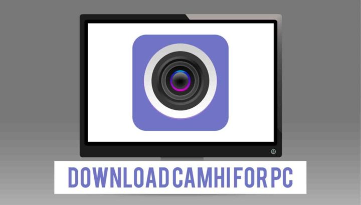 Download CamHi For PC & Windows For Free