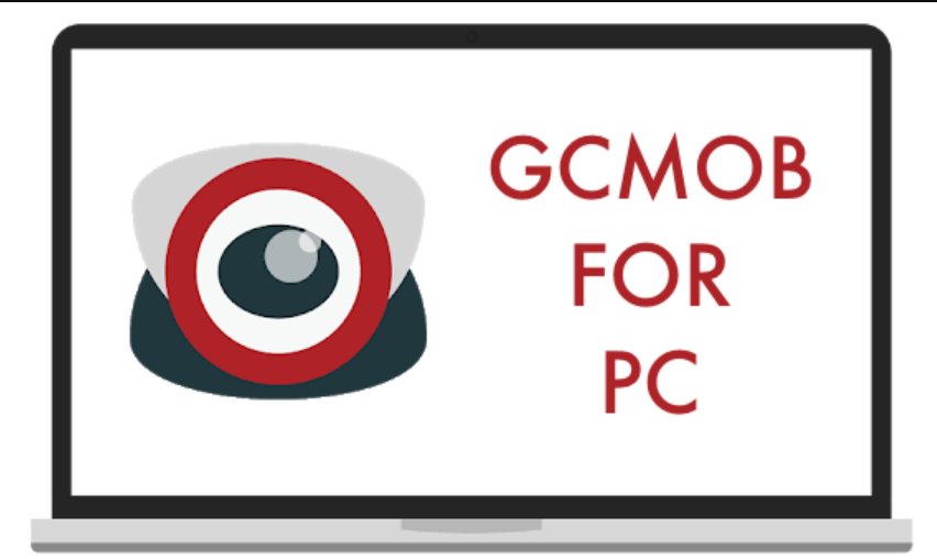 GCmob For PC, Mac & Windows - Free Download