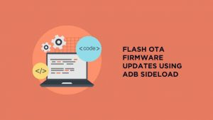 OTA-Firmware-Updates-Using-ADB-sideload
