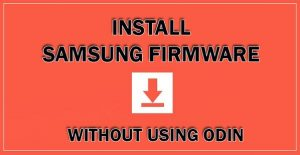 Samsung firmware without odin