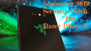 September-2019-security-patch-for-Razer-Phone-2