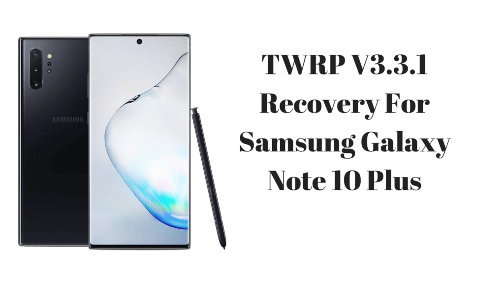 TWRP-Recovery-On-Galaxy-Note-10
