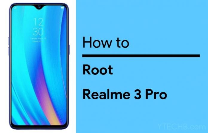 how-to-root-realme-3-pro