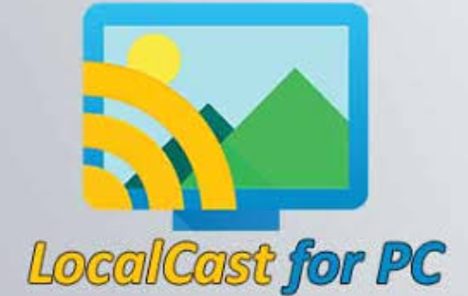 LocalCast For PC, Windows & Mac - Free Download