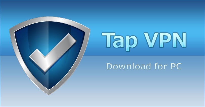 Tap VPN For PC, Windows & Mac - Free Download