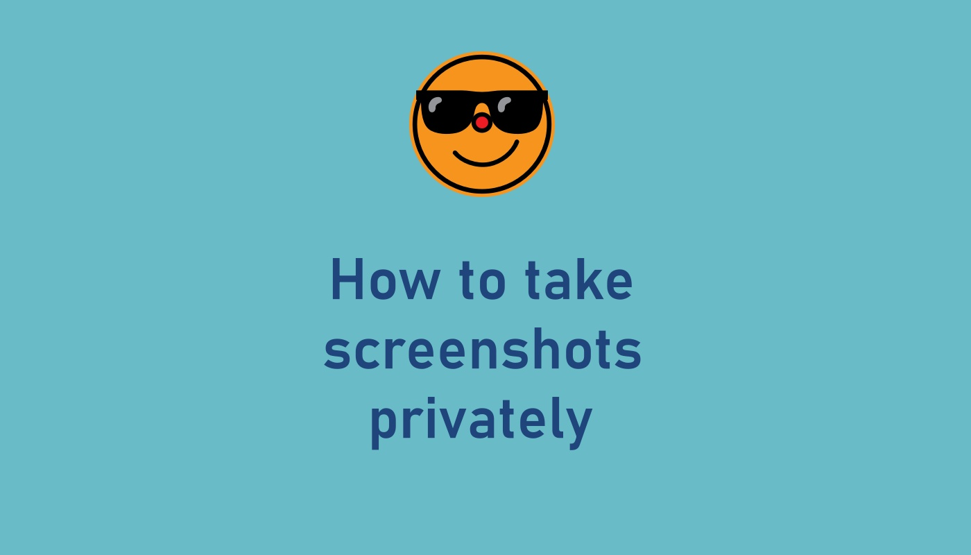 take-screenshots-privately