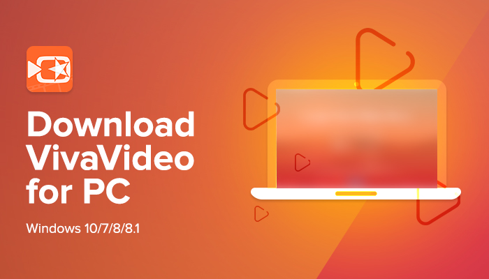 VivaVideo For PC, Windows and Mac Free Download