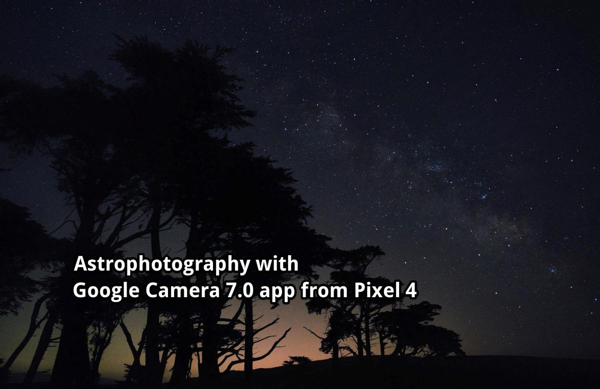 Download-Google-Camera-7.0-PK-with-Astrophotography-from-Pixel-4-XL