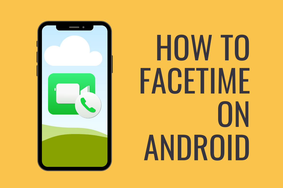 how-to-facetime-on-android