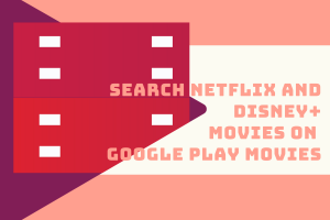 search-netflix-and-disney-movies-on-google-play-movies