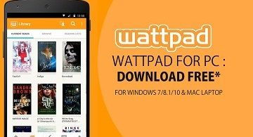 Wattpad For PC, Windows & Mac - Free Downlaod