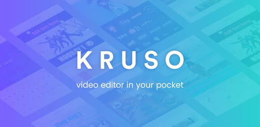 Kruso Video Editor For PC, Windows & Mac - Free Download