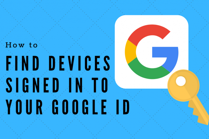 Find Signed In Devices on Google