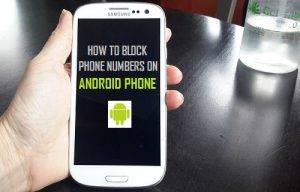 Block Phone Number in Android