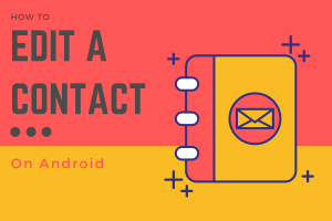 Edit a Contact on Android