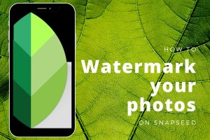 Watermark Photos Using Snapspeed