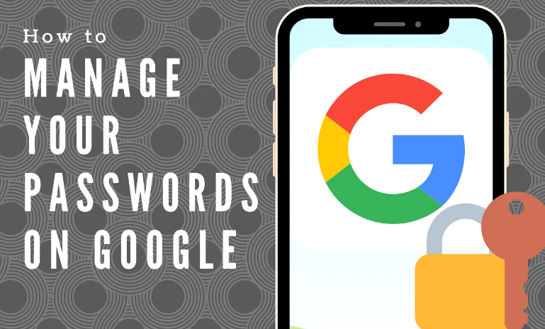 Manage Password On Google
