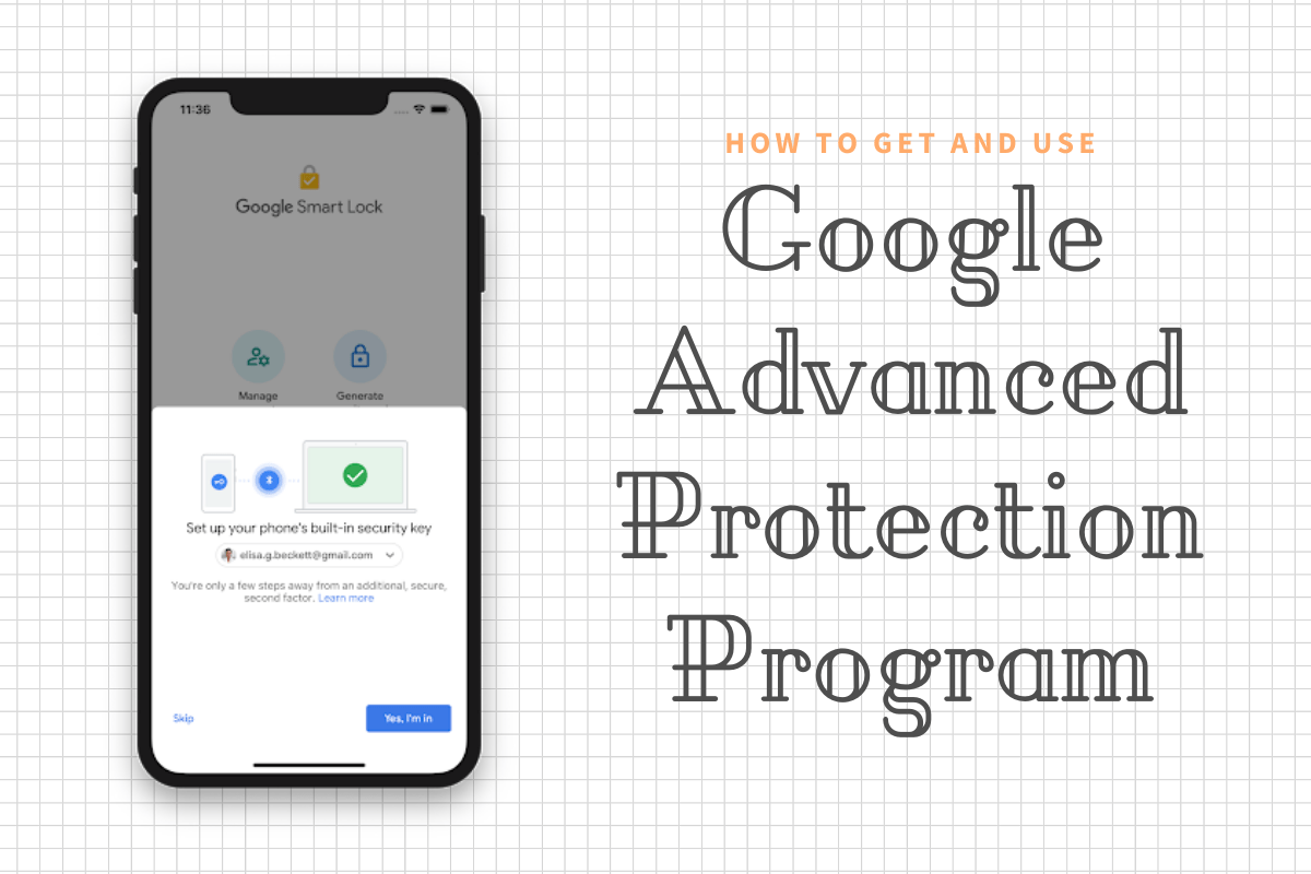 Use Google Advanced Protection Program