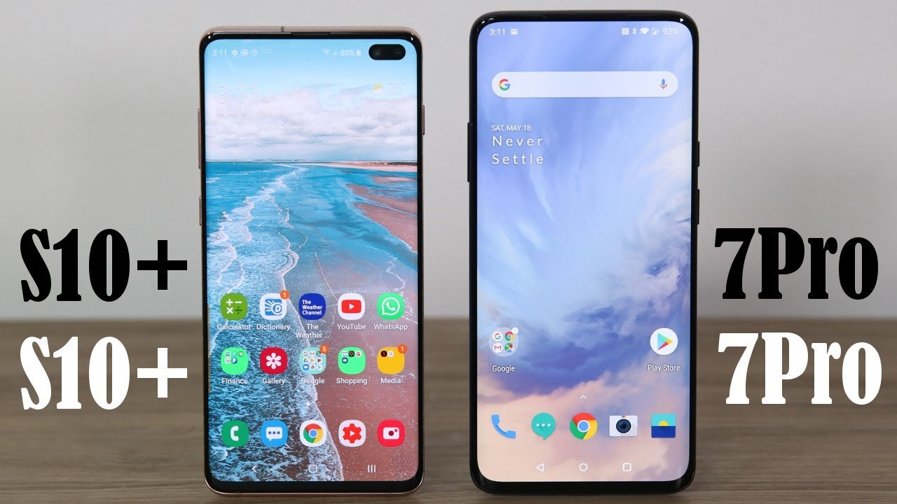 OnePlus 7 Pro vs Galaxy S10 Plus