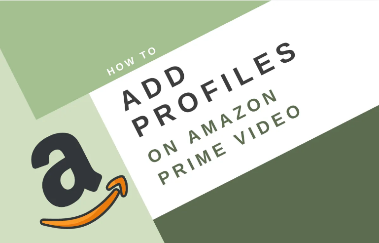 Add User Profiles On Amazon Prime Video App