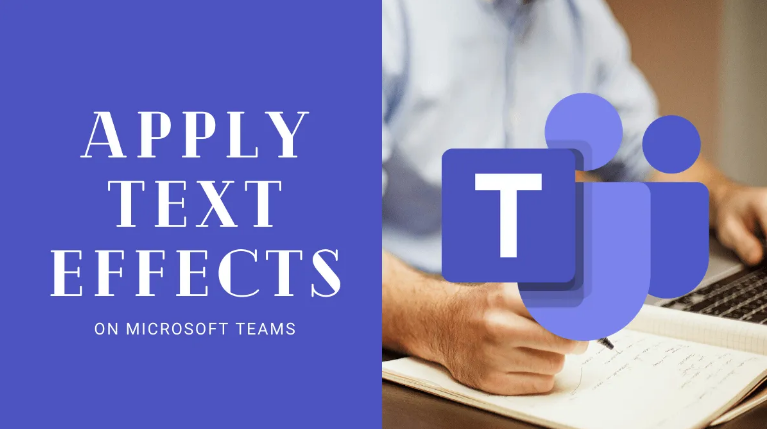 Apply Text Effects in Microsoft Teams
