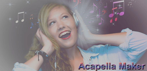 Acapella Maker For PC, Windows & Mac - Free Download