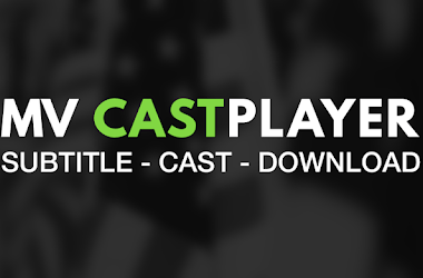 MV CastPlayer For PC, Windows & Mac - Free Download