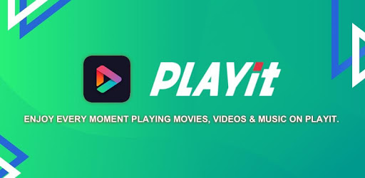 PLAYit For PC, Windows & Mac - Free Download