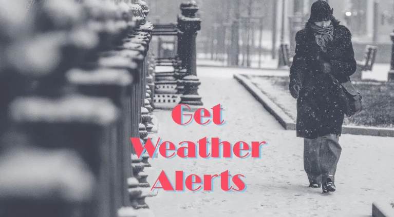 Get Extreme Weather Alerts