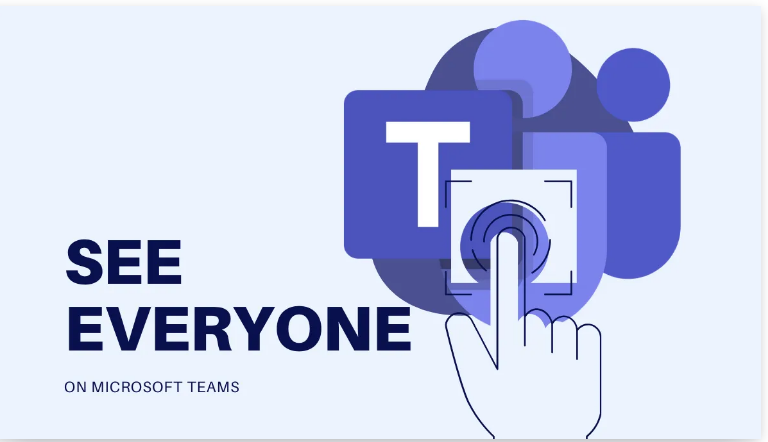 see everyone on Microsoft Teams