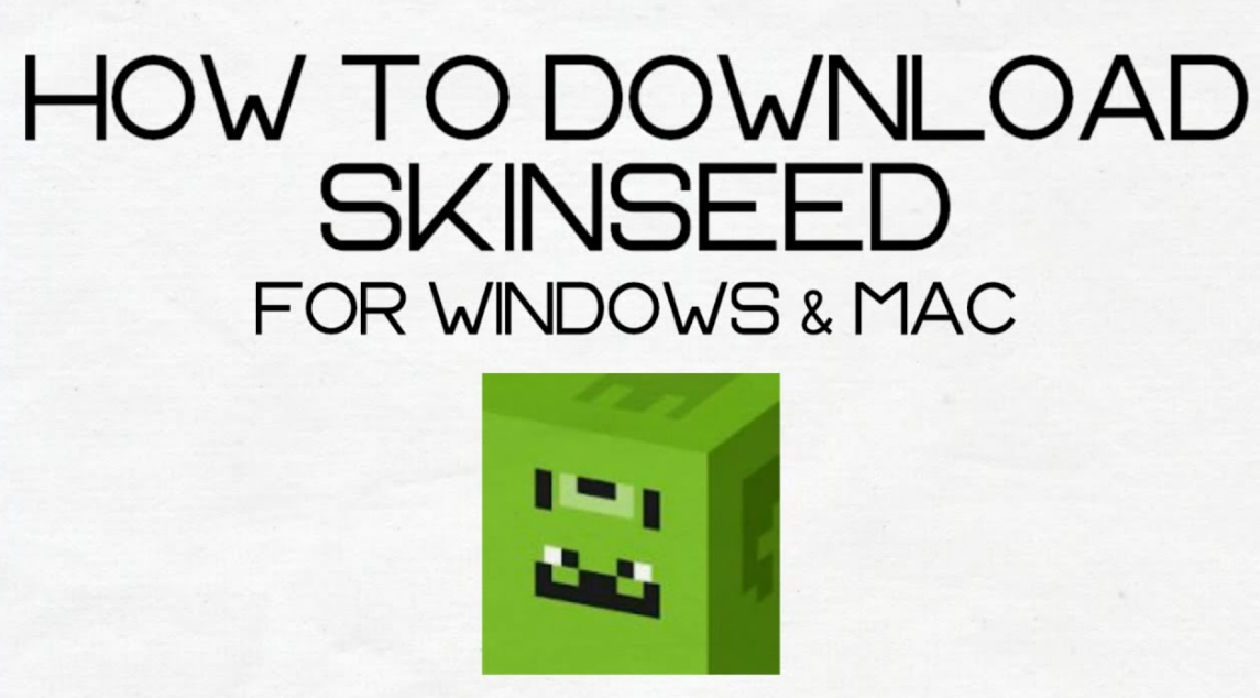 Skinseed For Windows