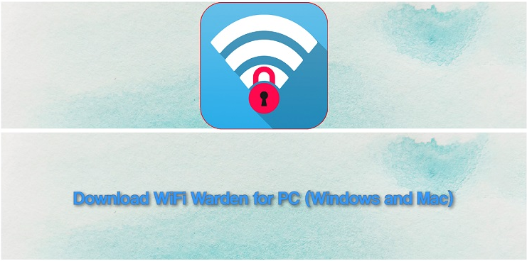 Wifi Warden For PC